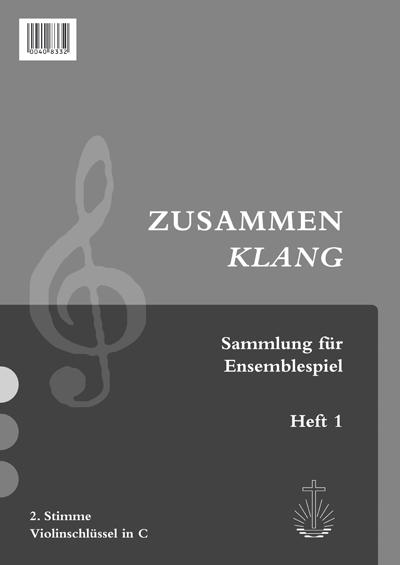 Zusammenklang, Heft 1 2. Stimme in C (Notensammlung)