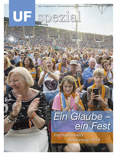 UF spezial, Ausgabe 01/2014 Thema: Ein Glaube - ein Fest