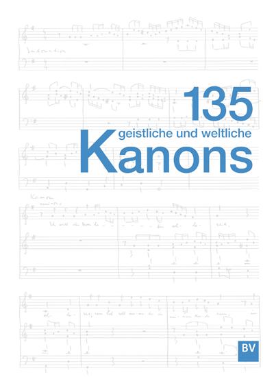 135 geistliche und weltliche Kanons