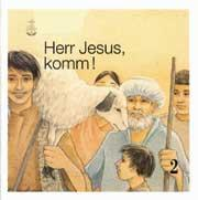 Herr Jesus, komm! Band 2 Schülerheft SOS, Band 2, deutsch