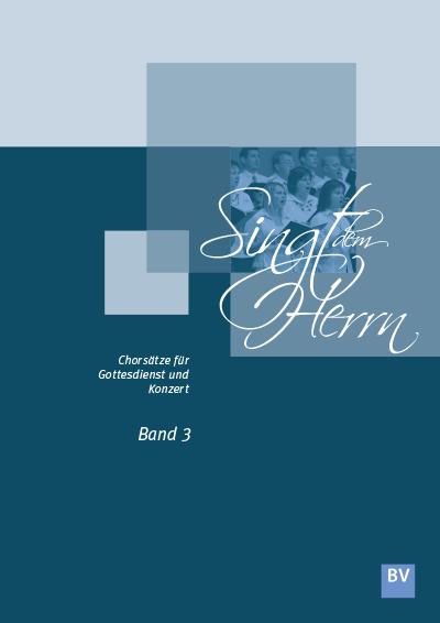 Singt dem Herrn, Band 3 (Notensammlung)