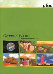 Gottes Wege, Band 1, Teil 1 Schülerheft REL 1, Teil 1 deutsch