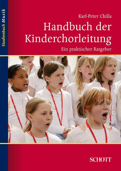 Handbuch der Kinderchorleitung Ein praktischer Ratgeber