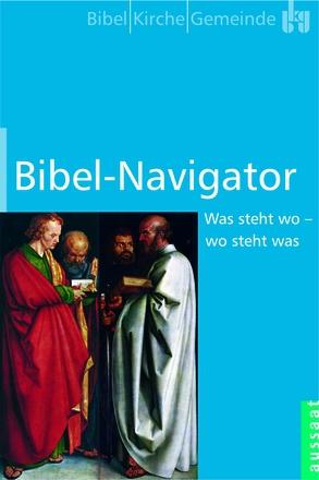 Bibel-Navigator Was steht wo - wo steht was