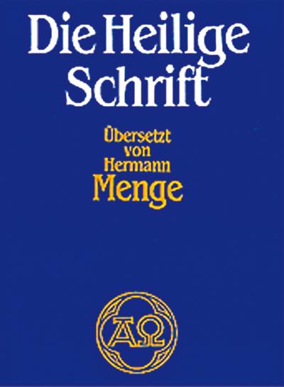 Die Heilige Schrift übersetzt von Hermann Menge