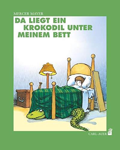 Da liegt ein Krokodil unter meinem Bett