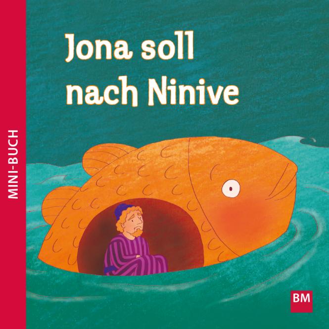Jona soll nach Ninive Mini-Buch