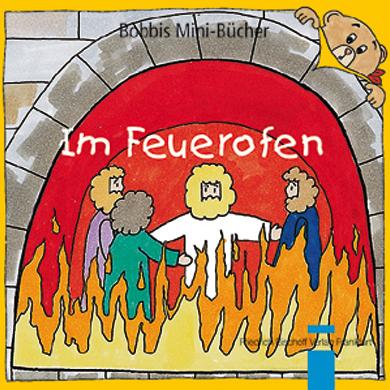 Im Feuerofen Bobbis Mini-Buch, Band 4
