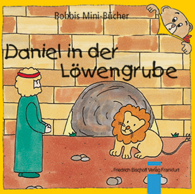 Daniel in der Löwengrube Bobbis Mini-Buch, Band 6
