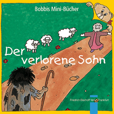 Der verlorene Sohn Bobbis Mini-Buch, Band 7