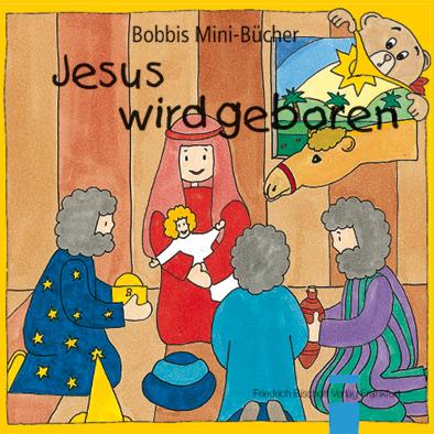 Jesus wird geboren Bobbis Mini-Buch, Band 11