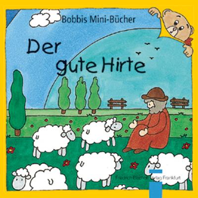 Der gute Hirte Bobbis Mini-Buch, Band 14