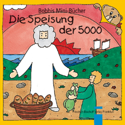 Die Speisung der 5000 Bobbis Mini-Buch, Band 15