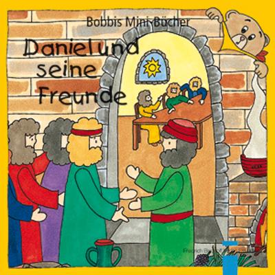 Daniel und seine Freunde Bobbis Mini-Buch, Band 17
