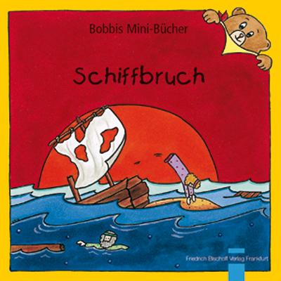 Schiffbruch Bobbis Mini-Buch, Band 27