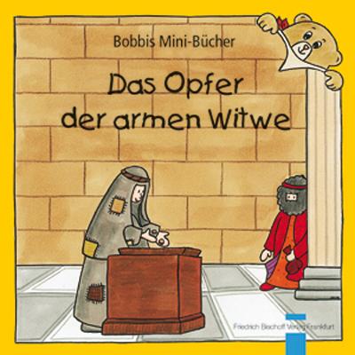 Das Opfer der armen Witwe Bobbis Mini-Buch, Band 31