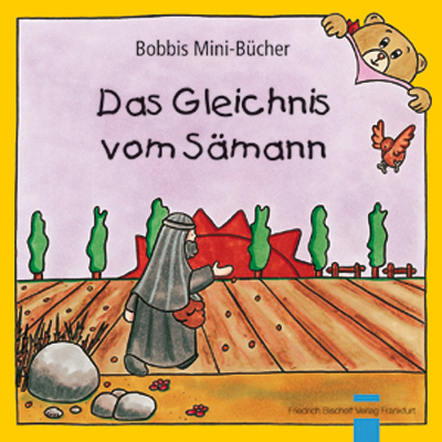 Das Gleichnis vom Sämann Bobbis Mini-Buch, Band 33
