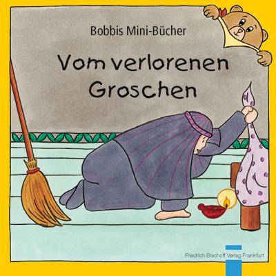 Vom verlorenen Groschen Bobbis Mini-Buch, Band 39