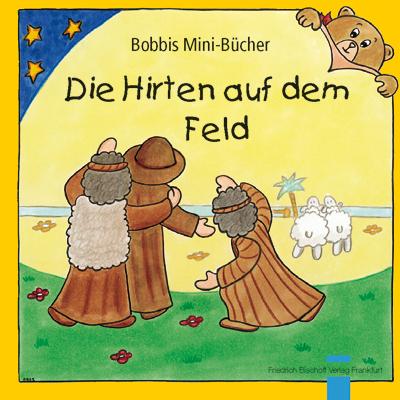 Die Hirten auf dem Feld Bobbis Mini-Buch, Band 40