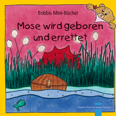 Mose wird geboren und errettet Bobbis Mini-Buch, Band 42