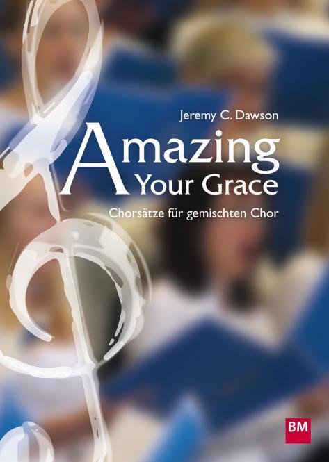 Amazing Your Grace (Notensammlung)
