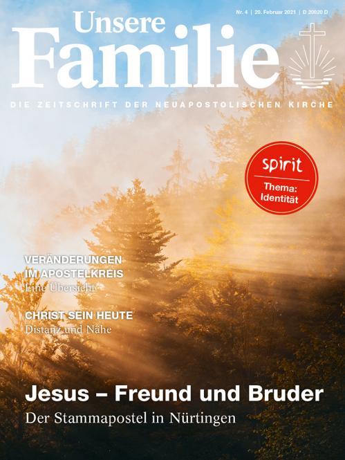 Unsere Familie, 2021, Ausgabe 04 + spirit, Thema: Identität