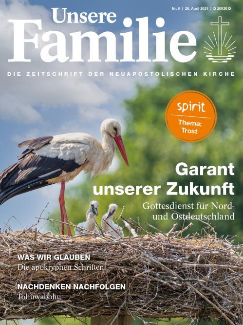 Unsere Familie, 2021, Ausgabe 08 + spirit, Thema: Trost