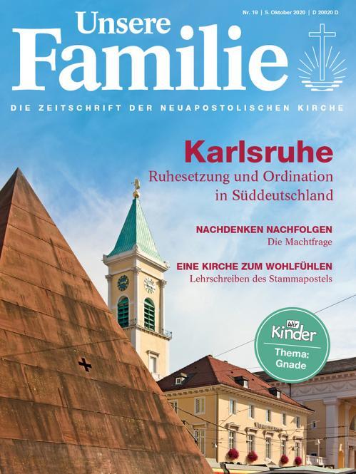 Unsere Familie, 2020, Ausgabe 19 + Wir Kinder, Thema: Gnade