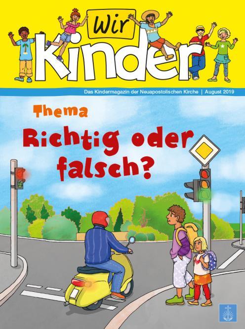 Unsere Familie, 2019, Ausgabe 15 + Wir Kinder: Richtig oder Falsch?