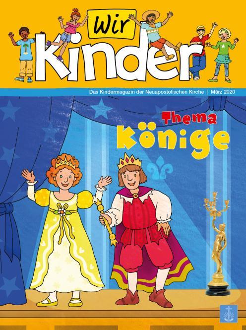 Unsere Familie, 2020, Ausgabe 05 + Wir Kinder, Thema: Könige