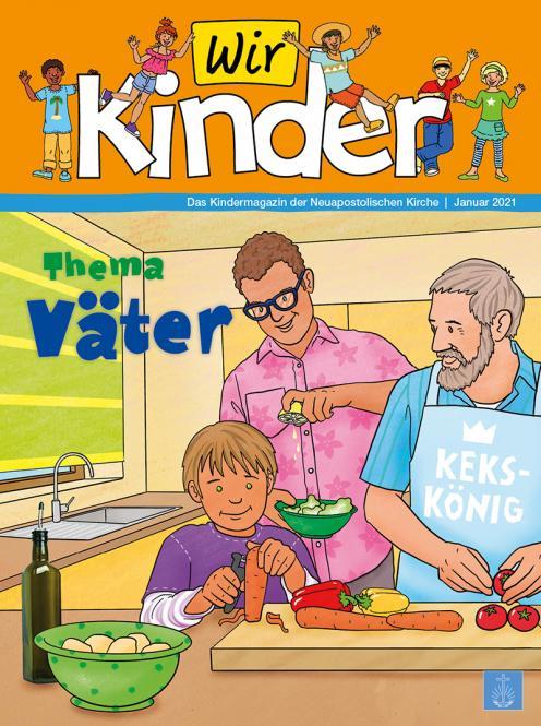 Unsere Familie, 2021, Ausgabe 01 + Wir Kinder, Thema: Väter