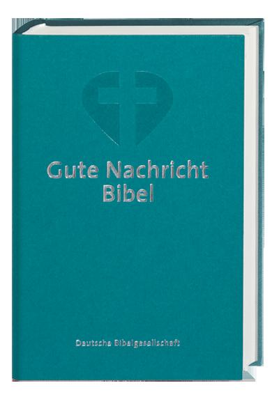 Gute Nachrichten Bibel